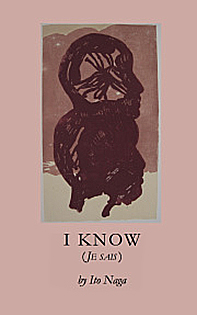 I Know (Je sais), translated with the author Ito Naga